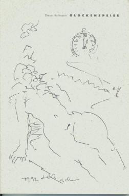 Glockenspeise, Gedichte von Dieter Hoffmann mit Zeichnungen von Gerhard Kettner, Jahresgabe 1996